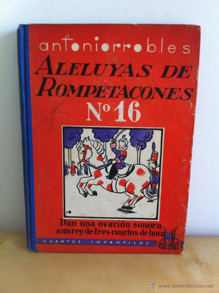 Libros de segunda mano: ALELUYAS DE ROMPETACONES. 1939. INCLUYE CUENTO INÉDITO, CORRECIONES Y DEDICATORIA DE ANTONIORROBLES. - Foto 205 - 42799560