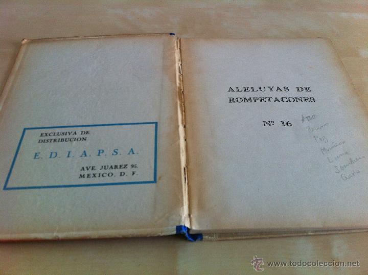 Libros de segunda mano: ALELUYAS DE ROMPETACONES. 1939. INCLUYE CUENTO INÉDITO, CORRECIONES Y DEDICATORIA DE ANTONIORROBLES. - Foto 209 - 42799560