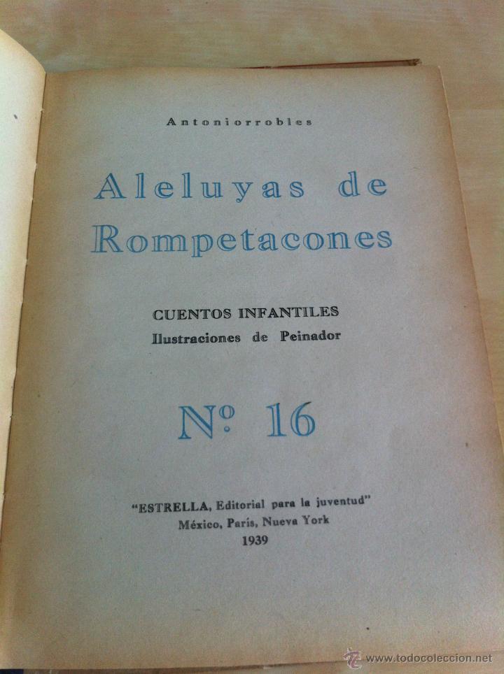 Libros de segunda mano: ALELUYAS DE ROMPETACONES. 1939. INCLUYE CUENTO INÉDITO, CORRECIONES Y DEDICATORIA DE ANTONIORROBLES. - Foto 211 - 42799560
