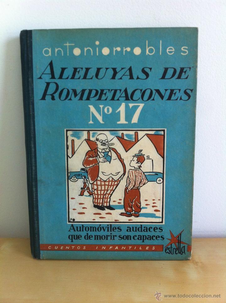 Libros de segunda mano: ALELUYAS DE ROMPETACONES. 1939. INCLUYE CUENTO INÉDITO, CORRECIONES Y DEDICATORIA DE ANTONIORROBLES. - Foto 221 - 42799560
