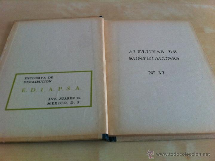 Libros de segunda mano: ALELUYAS DE ROMPETACONES. 1939. INCLUYE CUENTO INÉDITO, CORRECIONES Y DEDICATORIA DE ANTONIORROBLES. - Foto 225 - 42799560