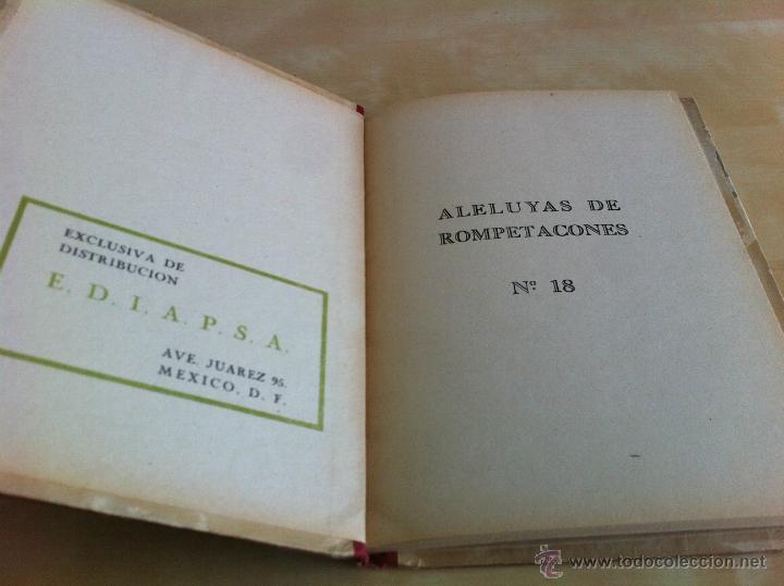 Libros de segunda mano: ALELUYAS DE ROMPETACONES. 1939. INCLUYE CUENTO INÉDITO, CORRECIONES Y DEDICATORIA DE ANTONIORROBLES. - Foto 236 - 42799560