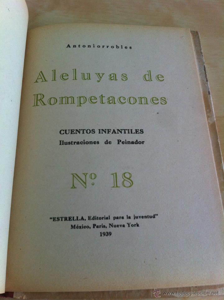 Libros de segunda mano: ALELUYAS DE ROMPETACONES. 1939. INCLUYE CUENTO INÉDITO, CORRECIONES Y DEDICATORIA DE ANTONIORROBLES. - Foto 237 - 42799560