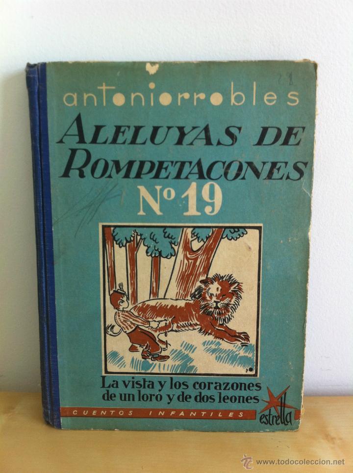 Libros de segunda mano: ALELUYAS DE ROMPETACONES. 1939. INCLUYE CUENTO INÉDITO, CORRECIONES Y DEDICATORIA DE ANTONIORROBLES. - Foto 242 - 42799560