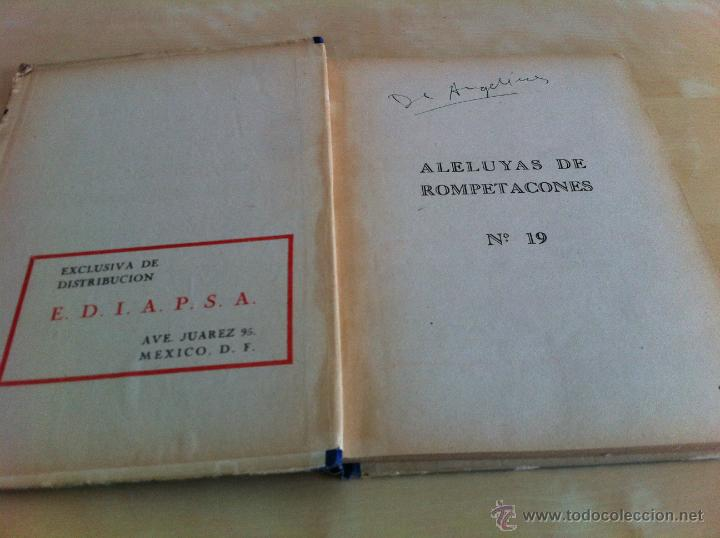 Libros de segunda mano: ALELUYAS DE ROMPETACONES. 1939. INCLUYE CUENTO INÉDITO, CORRECIONES Y DEDICATORIA DE ANTONIORROBLES. - Foto 247 - 42799560
