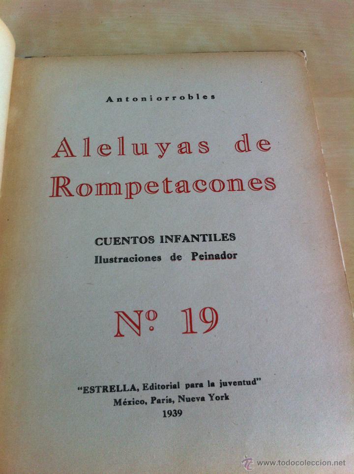 Libros de segunda mano: ALELUYAS DE ROMPETACONES. 1939. INCLUYE CUENTO INÉDITO, CORRECIONES Y DEDICATORIA DE ANTONIORROBLES. - Foto 248 - 42799560