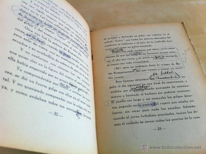 Libros de segunda mano: ALELUYAS DE ROMPETACONES. 1939. INCLUYE CUENTO INÉDITO, CORRECIONES Y DEDICATORIA DE ANTONIORROBLES. - Foto 254 - 42799560
