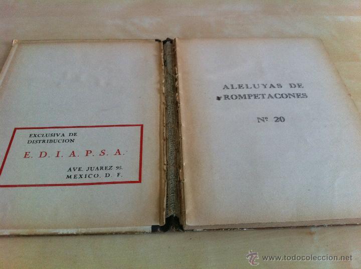 Libros de segunda mano: ALELUYAS DE ROMPETACONES. 1939. INCLUYE CUENTO INÉDITO, CORRECIONES Y DEDICATORIA DE ANTONIORROBLES. - Foto 264 - 42799560