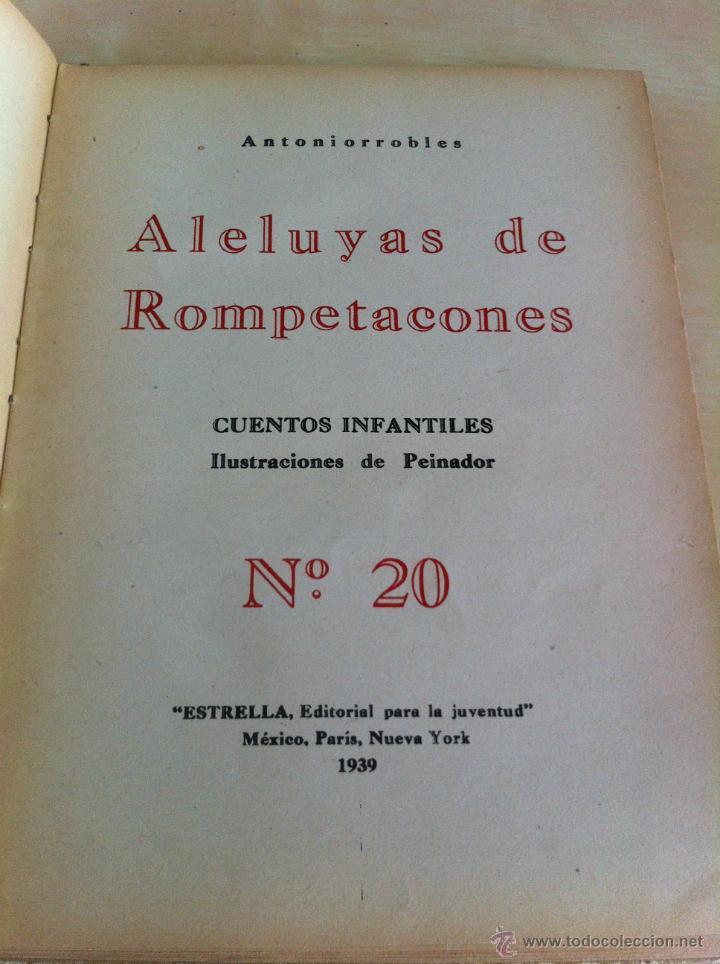 Libros de segunda mano: ALELUYAS DE ROMPETACONES. 1939. INCLUYE CUENTO INÉDITO, CORRECIONES Y DEDICATORIA DE ANTONIORROBLES. - Foto 266 - 42799560