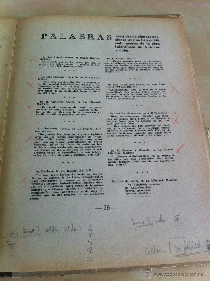 Libros de segunda mano: ALELUYAS DE ROMPETACONES. 1939. INCLUYE CUENTO INÉDITO, CORRECIONES Y DEDICATORIA DE ANTONIORROBLES. - Foto 277 - 42799560
