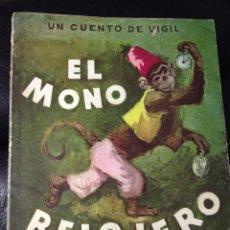 Libros de segunda mano: EL MONO RELOJERO, COLECCIÓN MARIPOSA, EDITORIAL ATLANTIDA. ORIGINAL Y ANTIGUO - 1969. Lote 42803597