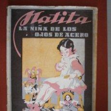 Libros de segunda mano: MATITA, LA NIÑA DE LOS OJOS DE ACERO. MANUEL DE CASTILLA. Lote 43011240