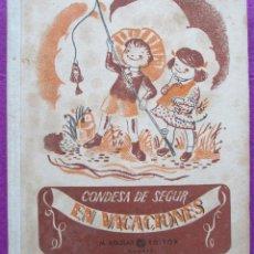 Libros de segunda mano: EN VACACIONES, CONDESA DE SEGUR, AGUILAR,. Lote 43099746