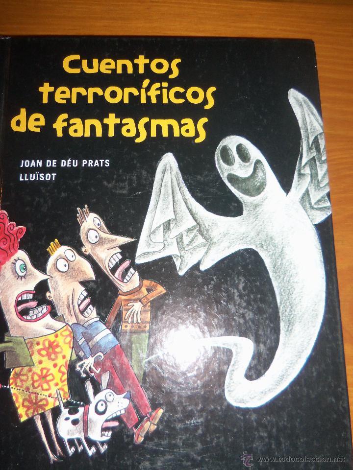CUENTOS TERRORIFICOS DE FANTASMAS, POR JOAN DE DÉU PRATS LLUISOT - TINUNMAS - ARGENTINA - 2005/ RARO (Libros de Segunda Mano - Literatura Infantil y Juvenil - Cuentos)