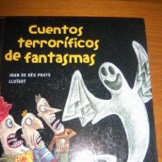 Libros de segunda mano: CUENTOS TERRORIFICOS DE FANTASMAS, POR JOAN DE DÉU PRATS LLUISOT - TINUNMAS - ARGENTINA - 2005/ RARO. Lote 43165632