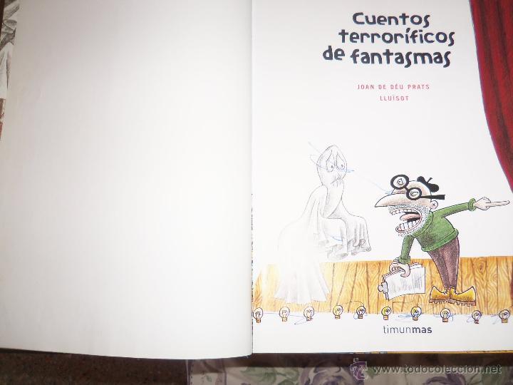 Libros de segunda mano: CUENTOS TERRORIFICOS DE FANTASMAS, por Joan de Déu Prats LLuisot - TINUNMAS - Argentina - 2005/ RARO - Foto 2 - 43165632