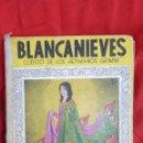 Libros de segunda mano: CUENTO DE BLANCANIEVES AÑOS 1941, EDITORIAL MOLINO. Lote 43275521