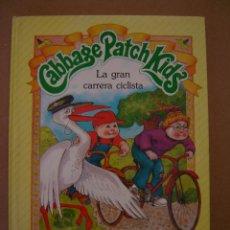 Libros de segunda mano: CABBAGE PATCH KIDS - LA GRAN CARRERA CICLISTA - MARILETA ROBINSON Y LESLIE MORRILL. Lote 43356548