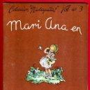 Libros de segunda mano: CUENTO COLECCION MUÑEQUITAS VOL Nº 3 , MARI MAR EN OTOÑO , EDITORIAL ROMA , ORIGINAL. Lote 43365446
