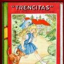 Libros de segunda mano: LIBRO CUENTO TRENCITAS, UNA MARAVILLOSA HISTORIA , MARIA CLARET , ORIGINAL. Lote 43365590