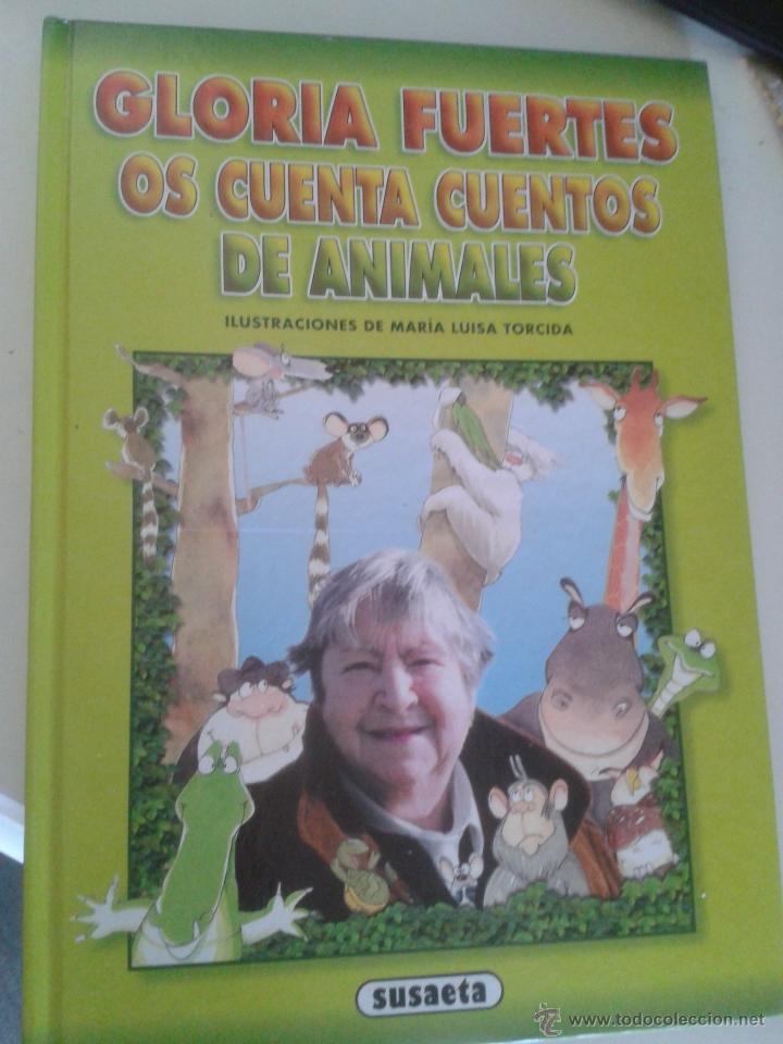 GLORIA FUERTES OS CUENTA CUENTOS DE ANIMALES (Libros de Segunda Mano - Literatura Infantil y Juvenil - Cuentos)