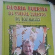 Libros de segunda mano: GLORIA FUERTES OS CUENTA CUENTOS DE ANIMALES. Lote 43488550