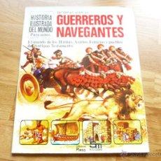 Libros de segunda mano: LIBRO PLESA SM SERIE HISTORIA ILUSTRADA PARA NIÑOS GUERREROS Y NAVEGANTES. Lote 261732435