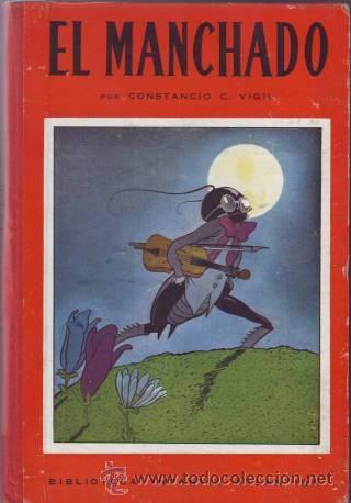 VIGIL, CONSTANCIO C: EL MANCHADO. BIBLIOTECA INFANTIL. ILS. DE FEDERICO RIBAS. (Libros de Segunda Mano - Literatura Infantil y Juvenil - Cuentos)