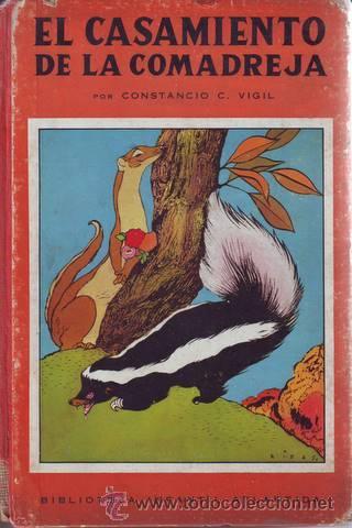 VIGIL, CONSTANCIO C: EL CASAMIENTO DE LA COMADREJA. ILUSTR. DE FEDERICO RIBAS. 1943 (Libros de Segunda Mano - Literatura Infantil y Juvenil - Cuentos)