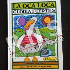 Libros de segunda mano: LA OCA LOCA - GLORIA FUERTES - ILUSTRACIONES DE M A PACHECO - POESÍA - LIBRO INFANTIL JUVENIL. Lote 43856716