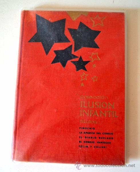 Libros de segunda mano: COLECCION ILUSION Nº3 TAPA DURA EDITORIAL MOLINO 5 TITULOS * PINOCHO * EL DIABLO BURLADO * AÑO 1961 - Foto 2 - 43860109
