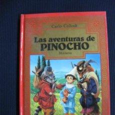 Libros de segunda mano: LAS AVENTURAS DE PINOCHO.CARLO COLLODI. MONTENA. 1987.. Lote 44039545
