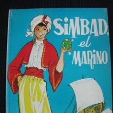 Libros de segunda mano: SIMBAD EL MARINO. ILUSTRACIONES MARIA PASCUAL.ED. TORAY 1965.. Lote 44041047