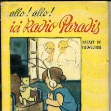Libros de segunda mano: ALLO! ALLO! ICI RADIO PARADIS, EN FRANCÉS. Lote 44210539