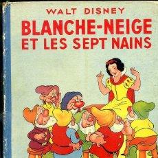 Libros de segunda mano: WALT DISNEY . BLANCHE-NEIGE ET LES SEPT NAINS (HACHETTE, 1938) BLANCANIEVES. Lote 44210569