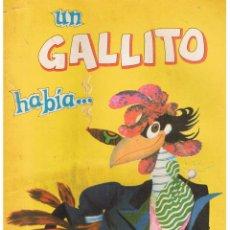 Libros de segunda mano: UN GALLITO HABIA ... Nº 11. EDITORIAL BRUGUERA ARGENTINA SAFIC . Lote 44242128