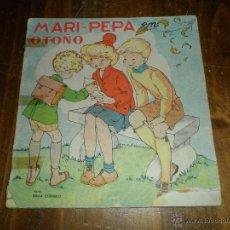 Libros de segunda mano: ANTIGUO CUENTO MARI PEPA EN OTOÑO. Lote 147860602