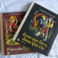 Libros de segunda mano: POBRECITO BLAS + JUAN QUE LLORA, JUAN QUE RIE. CONDESA DE SEGUR. AGUILAR. 1950. Lote 44261622