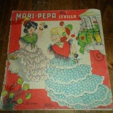 Libros de segunda mano: ANTIGUO CUENTO MARI PEPA EN SEVILLA. Lote 44261711