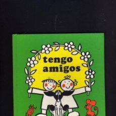 Libros de segunda mano: TENGO AMIGOS - RITA CULLA - 1986 - TAPA CARTON - COLECCION TITERES -EDITORIAL JUVENTUD. Lote 44262792
