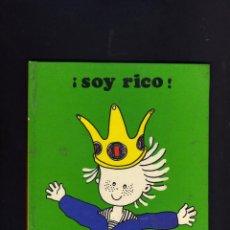 Libros de segunda mano: ¡SOY RICO! - RITA CULLA - 1979 - TAPA CARTON - COLECCION TITERES -EDITORIAL JUVENTUD. Lote 44262830