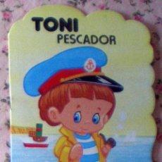 Libros de segunda mano: COLECCIÓN PULGARCITO CUENTO TROQUELADO TONI PESCADOR DIBUJOS CARLOS BUSQUETS 1ª EDICIÓN 1980. Lote 44296906