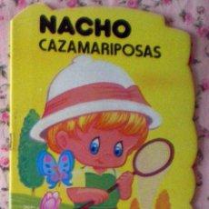 Libros de segunda mano: COLECCIÓN PULGARCITO CUENTO TROQUELADO NACHO CAZAMARIPOSAS DIBUJOS CARLOS BUSQUETS 1ª EDICIÓN 1980. Lote 44298914