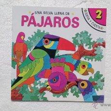 Libros de segunda mano: UN PLANETA LLENO DE PAJAROS, JUEGA Y CUENTA, SUSAETA, NÚM 2, 1988.. Lote 44673103