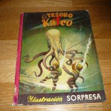 Libros de segunda mano: ANTIGUO LIBRO CUENTO CON DESPLEGABLE EL TESORO DE KALEO 1952 TEXTO M. VALLVE, ILUSTRACIONES LO. Lote 44803067