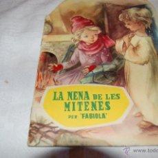 Libros de segunda mano: LA NENA DE LES MITENES, POR REINA FABIOLA DE LOS BELGAS. Lote 44823669