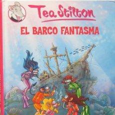 Libros de segunda mano: TEA STILTON Nº 5: EL BARCO FANTASMA (DESTINO, 2010). Lote 44828123