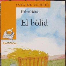 Libros de segunda mano: EL BÒLID. HELME HEINE 2003. Lote 44828558