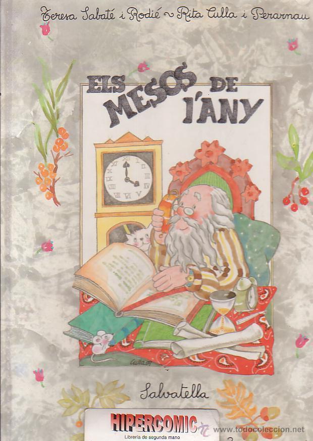 ELS MESOS DE L'ANY - EDITA : EDITORIAL SALVATELLA 1990 ( EDICION EN CATALAN ) (Libros de Segunda Mano - Literatura Infantil y Juvenil - Cuentos)