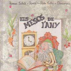Libros de segunda mano: ELS MESOS DE L'ANY - EDITA : EDITORIAL SALVATELLA 1990 ( EDICION EN CATALAN ). Lote 44867894